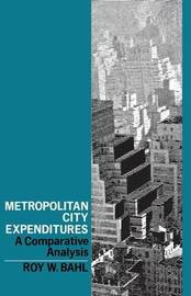 Metropolitan City Expenditures by Roy W. Bahl