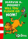 Marvin K.Mooney Will You Please Go Now!: Green Back Book by Dr Seuss