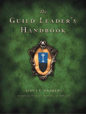 The Guild Leader's Handbook by Scott F Andrews image