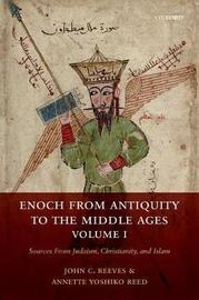 Enoch from Antiquity to the Middle Ages by John Reeves