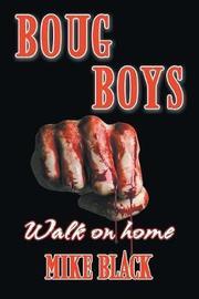 Boug Boys by Mike Black