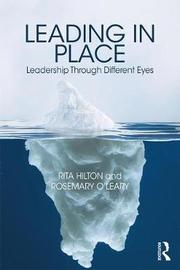 Leading in Place by Rita M. Hilton