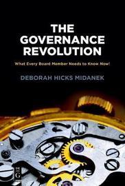 The Governance Revolution by Deborah Hicks Midanek