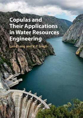 Copulas and Their Applications in Water Resources Engineering by Lan Zhang image