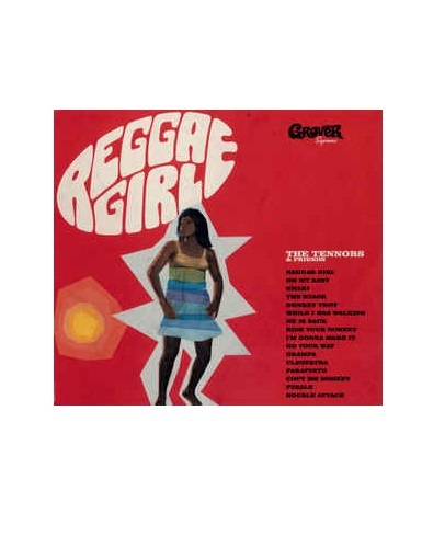 Reggae Girl by The Tennors & Friends