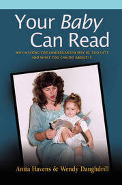 Your Baby Can Read by Wendy Daughdrill image