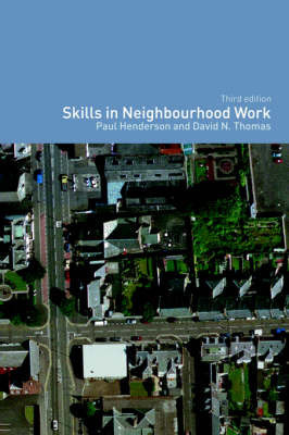 Skills in Neighbourhood Work by Paul Henderson