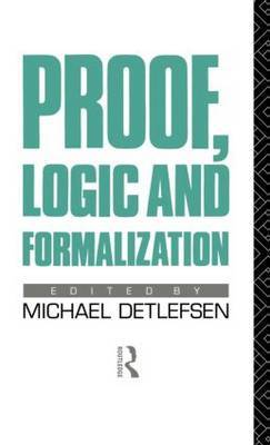 Proof, Logic and Formalization