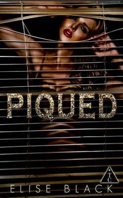 Piqued (the Club Book 5) by Elise Black image