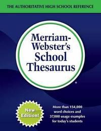 Merriam-Webster's School Thesaurus by Merriam-Webster, Inc.