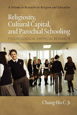 Religiosity, Cultural Capital and Parochial Schooling