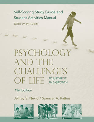 Psychology and the Challenges of Life: Study Guide by Jeffrey S Nevid