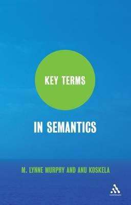 Key Terms in Semantics by M.Lynne Murphy