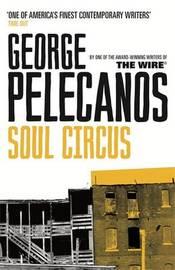 Soul Circus by George Pelecanos image