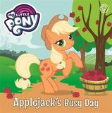 My Little Pony: Applejack's Busy Day by My Little Pony