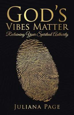 God's Vibes Matter by Juliana Page image