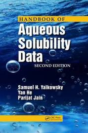 Handbook of Aqueous Solubility Data, Second Edition by Samuel H Yalkowsky