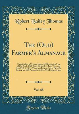 The (Old) Farmer's Almanack, Vol. 68 by Robert Bailey Thomas image