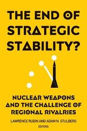 The End of Strategic Stability?