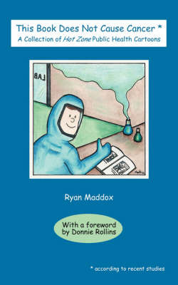 This Book Does Not Cause Cancer by Ryan Maddox image