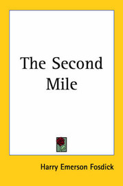 The Second Mile by Harry Emerson Fosdick image