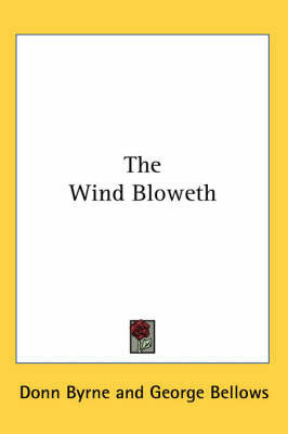 The Wind Bloweth by Donn Byrne