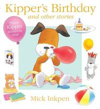 Kipper's Birthday and Other Stories by Mick Inkpen image