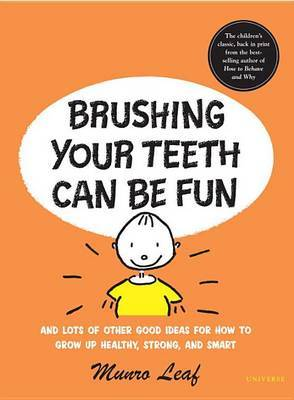 Brushing Your Teeth Can be Fun by Munro Leaf image