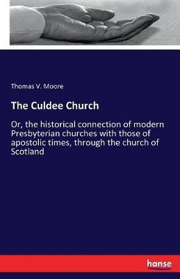 The Culdee Church by Thomas V. Moore image