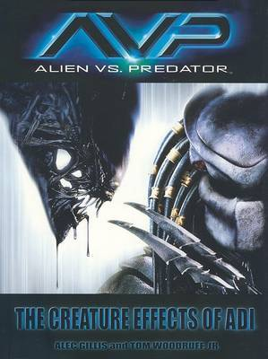 Alien vs. Predator: The Creature Effects of Adi by Peter Gillis image