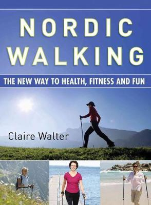 Nordic Walking by Claire Walter image