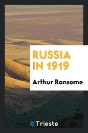 Russia in 1919 by Arthur Ransome image