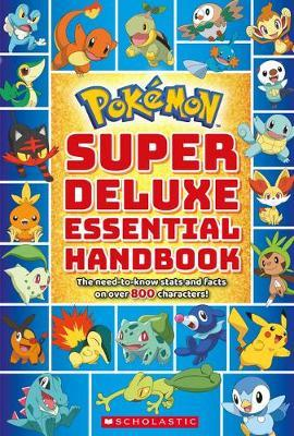 Pokemon: Super Deluxe Essential Handbook by Scholastic image