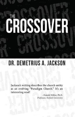 The Crossover by Demetrius A Jackson image
