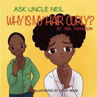 Ask Uncle Neil by Neil Thompson