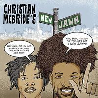 Christian McBride's New Jawn by MCBRIDE