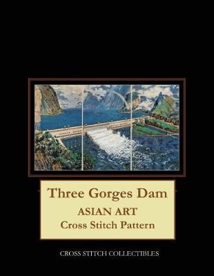 Three Gorges Dam by Kathleen George