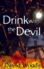 Drink with the Devil by David Woods image
