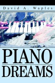 Piano Dreams by David A Waples image