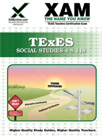 TExES Social Studies 4-8 118 Teacher Certification Test Prep Study Guide by Sharon A Wynne image