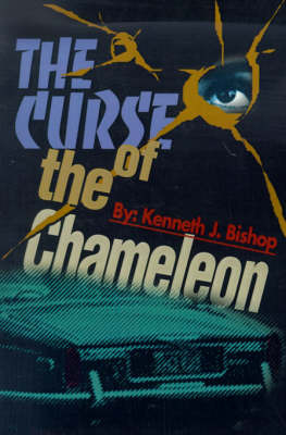 The Curse of the Chameleon by Kenneth J. Bishop image