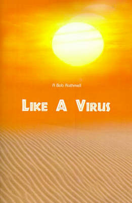 Like a Virus by Bob Rathmell image