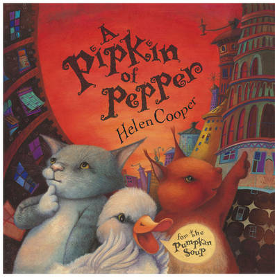 A Pipkin of Pepper by Helen Cooper image
