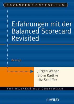 Erfahrungen Mit Der Balanced Scorecard Revisited by Bjorn Radtke
