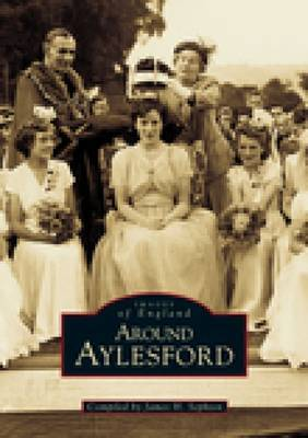 Around Aylesford by James Henry Sephton