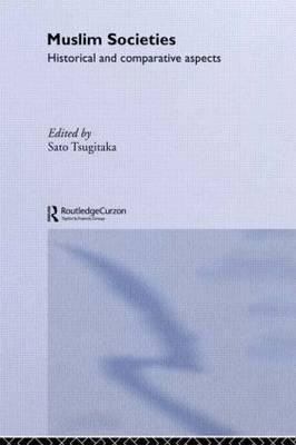 Muslim Societies by Sato Tsugitaka