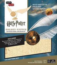 Incredibuilds: Harry Potter: Golden Snitch 3D Wood Model and Booklet by Jody Revenson