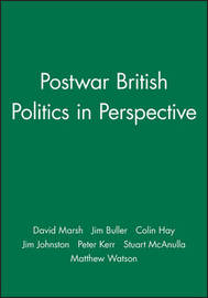 Postwar British Politics in Perspective by David Marsh