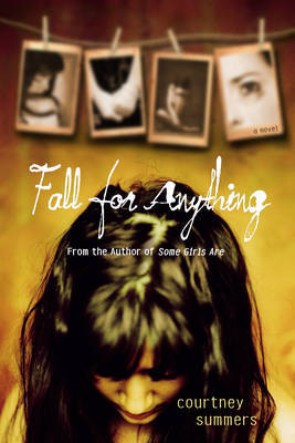 Fall for Anything by Courtney Summers image