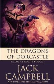 The Dragons of Dorcastle by Jack Campbell